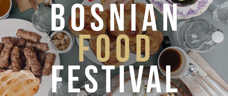 Bosnian Food Festival